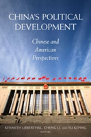 China's Political Development Chinese and American Perspectives
