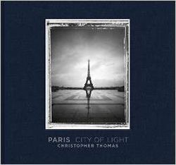 Christopher Thomas: Paris. City of Light