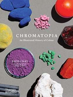 Chromatopia: An Illustrated History of Colour (miękka oprawa)