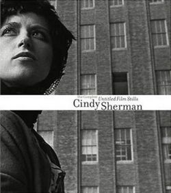 Cindy Sherman The Complete Untitled Film Stills
