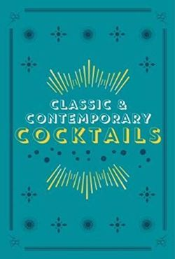 Classic & Contemporary Cocktails