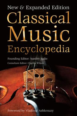Classical Music Encyclopedia New & Expanded Edition