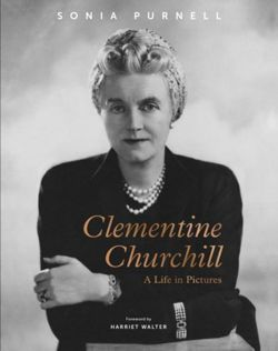 Clementine Churchill : A Life in Pictures