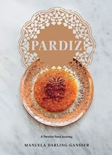 Pardiz : A Persian Food Journey