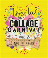 Collage Carnival Cut, colour and paste your way to creative heaven