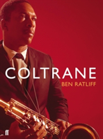 Coltrane The Story of a Sound
