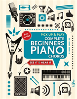 Complete Beginners Chords for Piano (Pick Up and Play) Quick Start, Easy Diagrams