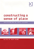 Constructing a Sense of Place Architecture and the Zionist Discourse