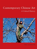 Contemporary Chinese Art A Critical History