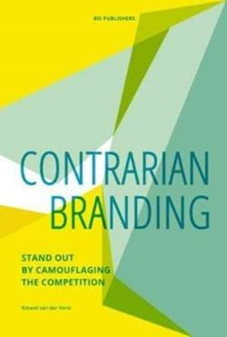 Contrarian Branding : Stand out by camouflaging the competition