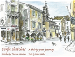 Corfu Sketches A Thirty-year Journey