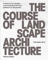 "Course of Landscape Architecture ""A History of our Designs on the Natural World, from Prehistory to the Present"""