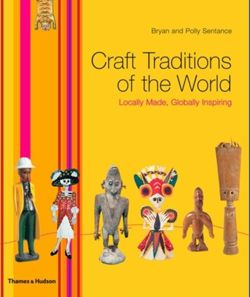Craft Traditions of the World : Locally Made, Globally Inspiring