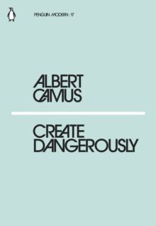 Create Dangerously (Penguin Modern)