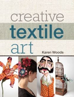 Creative Textile Art Techniques and projects