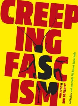 Creeping Fascism : What It Is & How to Fight It