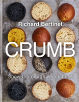 Crumb Show the dough who's boss