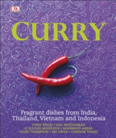 Curry Fragrant Dishes from India, Thailand, Vietnam and Indonesia