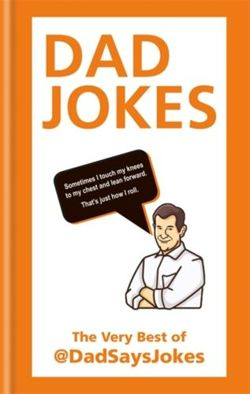 Dad Jokes : The very best of @DadSaysJokes