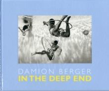 Damion Berger : In the Deep End