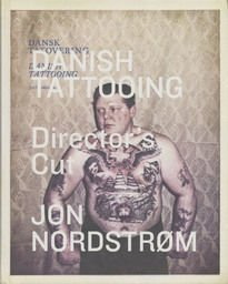 Danish Tattooing. Director's Cut
