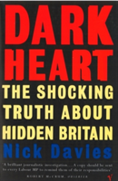 Dark Heart The Story of a Journey into an Undiscovered Britain