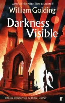 Darkness Visible With an introduction by Philip Hensher