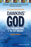 Dawkins' God - From the Selfish Gene to the God   Delusion 2E
