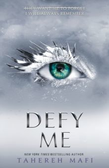 Defy Me by Tahereh Mafi