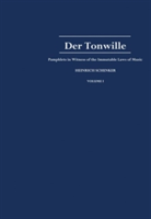 Der Tonwille Pamphlets in Witness of the Immutable Laws of Music, offered to a New Generation of Youth by Heinrich Schenker. Volume 1: Issues 1-5 (1921-1923)