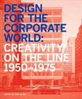 Design for the Corporate World 1950-1975