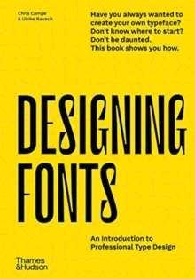 Designing Fonts : An Introduction to Professional