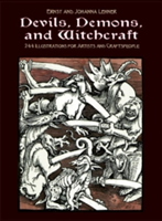 Devils, Demons, and Witchcraft 244 Illustrations for Artists