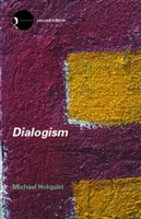 Dialogism Bakhtin and His World