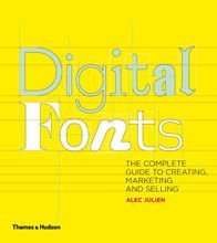 Digital Fonts by Alec Julien