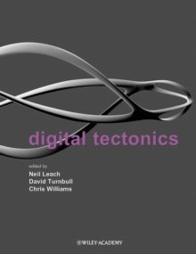 Digital Techtonics