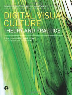 Digital Visual Culture Theory and Practice