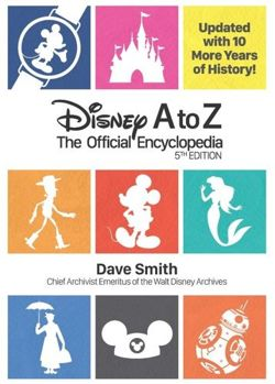 Disney A To Z (fifth Edition) The Official Encyclopedia