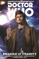 Doctor Who: The Tenth Doctor:  Breakfast at Tyranny's
