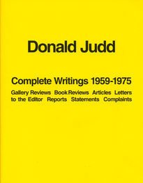 Donald Judd – Complete Writings 1959–1975