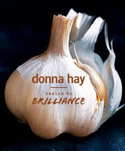 Donna Hay: Basics to Brilliance