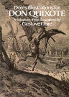 "Dore's Illustrations for ""Don Quixote"""