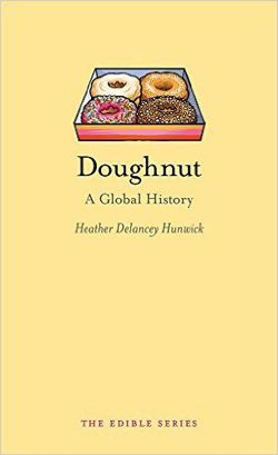Doughnut A Global History (Edible)