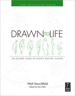 Drawn to Life: 20 Golden Years of Disney Master Classes Volume 1: The Walt Stanchfield Lectures