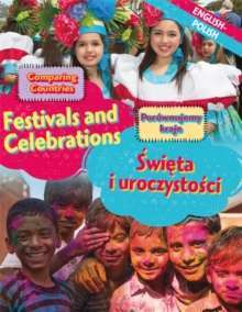 Dual Language Learners: Comparing Countries: Festivals and Celebrations (English/Polish)