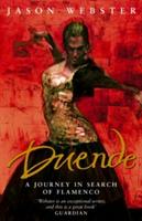 Duende A Journey In Search Of Flamenco