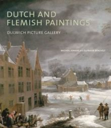 Dutch and Flemish Paintings : Dulwich Picture Gallery