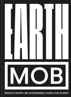 Earth MOB : Reduce waste, spend less, be sustainable