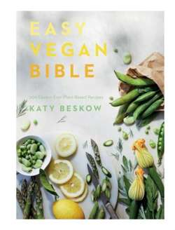 Easy Vegan Bible : 200 easiest ever plant-based recipes