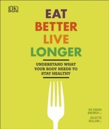 Eat Better, Live Longer